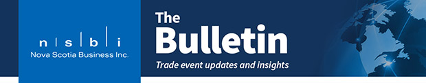 The Bulletin - Trade Event Updates and Insights from Nova Scotia, Canada